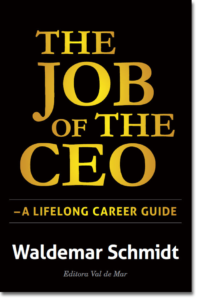 The Job of the CEO – A Lifelong Career Guide